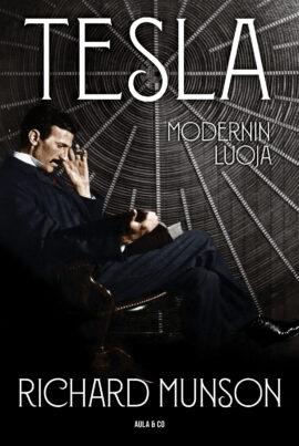 Tesla – Modernin luoja